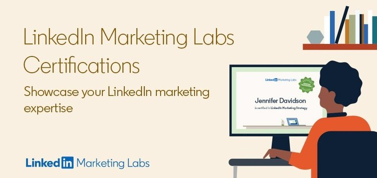 LinkedIn Adds New, Free Certification Courses to Help Showcase Your LinkedIn Marketing Knowledge